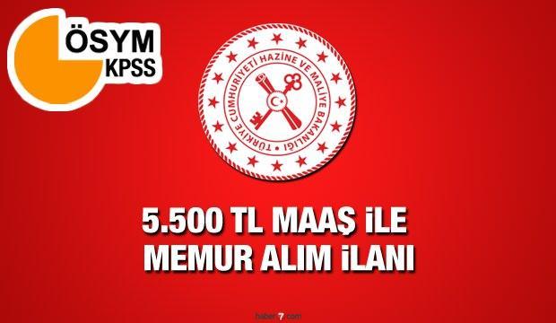 En az 5.500 TL maaş ile Hazine ve Maliye Bakanlığı memur alım ilanı! Başvurular için son gün?