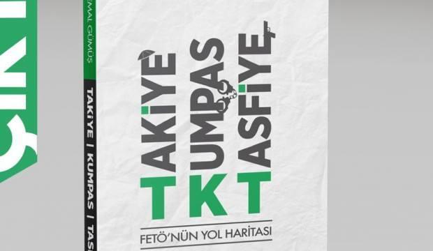 FETÖ'nün yol haritası: Takiye - Kumpas - Tasfiye