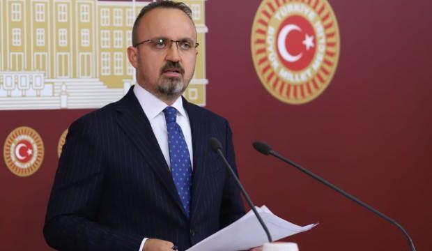 Bülent Turan: HDP kapatılmak için her şeyi yapıyor