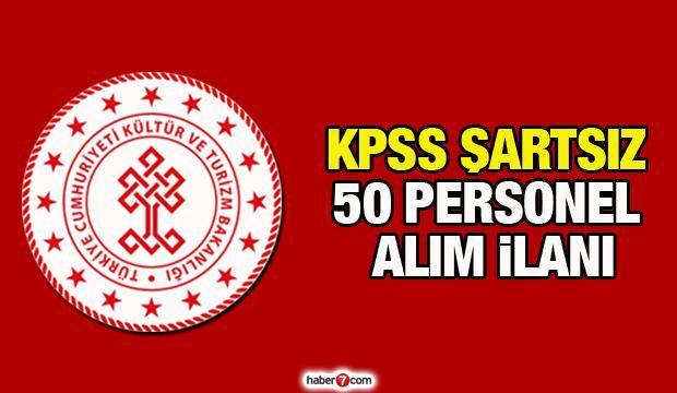 Kültür ve Turizm Bakanlığı KPSS şartsız personel alım ilanı! Başvuru için son 5 gün!