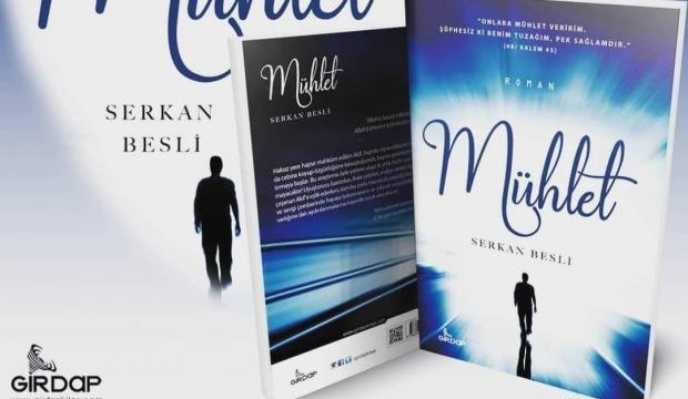 Serkan Besli'nin yeni eseri: Mühlet