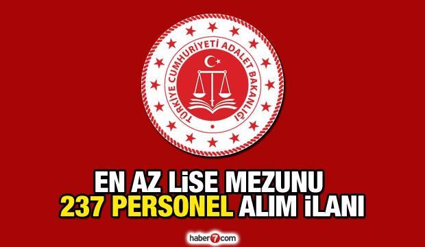 En az lise mezunu Adalet Bakanlığı 237 kadrolu personel alımı! Başvurular ne zaman sona erecek?