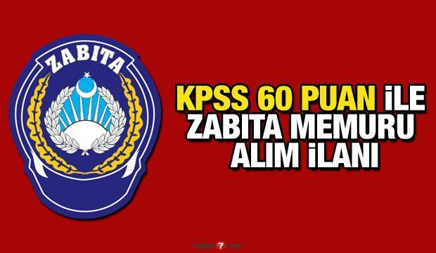 KPSS 65 puan ile Zabıta Memuru alım ilanı! Başvuru için son gün?