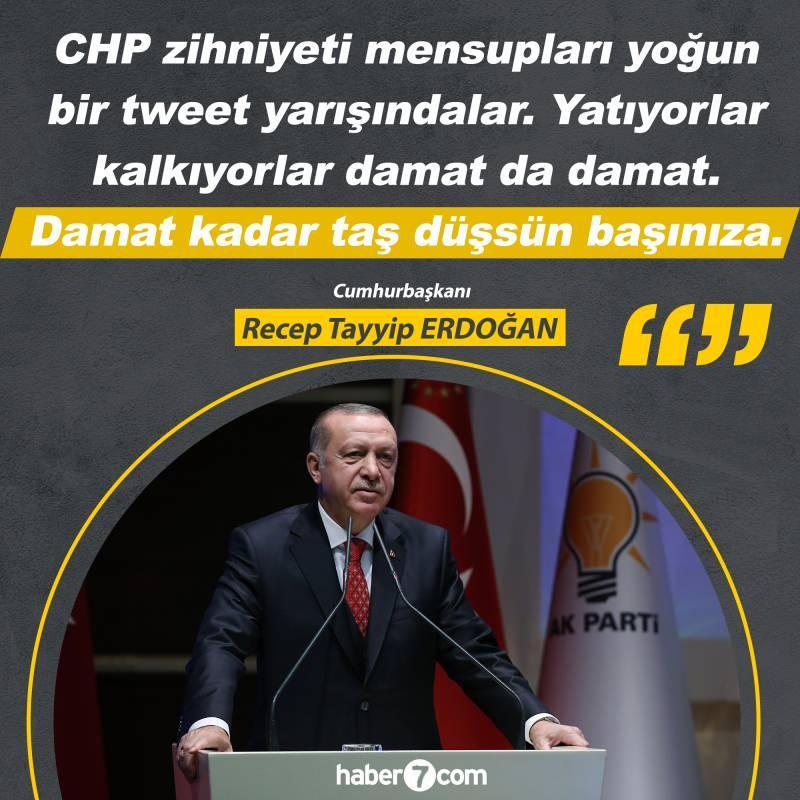 Cumhurbaşkanı Erdoğan'dan CHP'lilere 'damat' tepkisi.