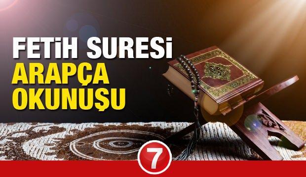 Peygamberimize göre Fetih Suresi faziletleri nelerdir? Fetih Suresi Arapça okunuşu ve Türkçe meali...