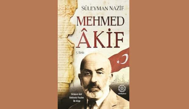 Süleyman Nazif'in gözüyle Mehmed Âkif