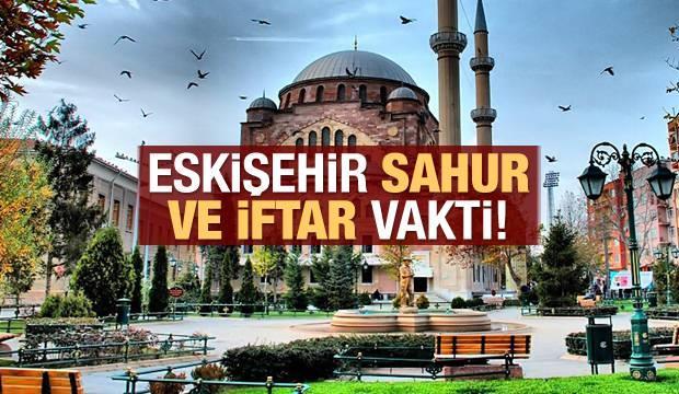 Eskişehir İmsakiye 2021: Diyanet Eskişehir sahur saatleri ve iftar vakti