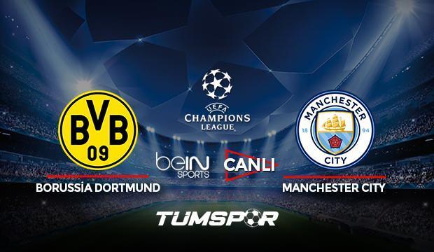 Borussia Dortmund Manchester City maçı canlı izle! BeIN Sports Şampiyonlar Ligi Dortmund City!