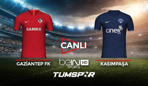 Gaziantep FK Kasımpaşa maçı canlı izle! BeIN Sports Antep Paşa maçı canlı skor takip!