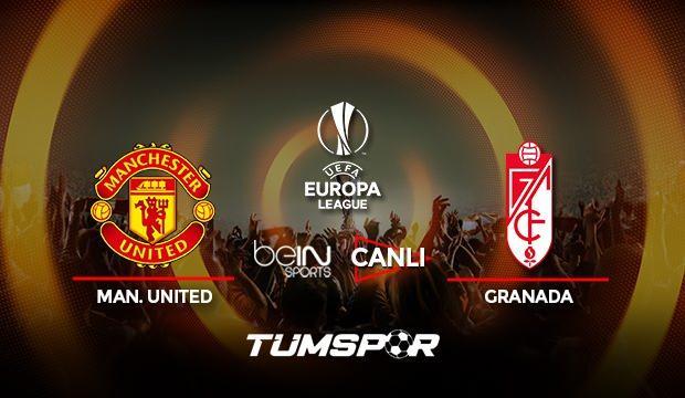 Manchester United Granada maçı canlı izle! BeIN Sports UEFA Avrupa Ligi United Granada canlı!