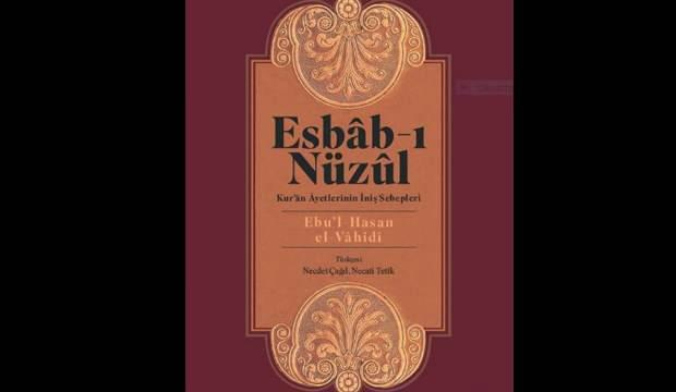 'Esbab-ı Nüzul: Kur'an Ayetlerinin İniş Sebepleri' kitabı yeni baskısıyla satışta