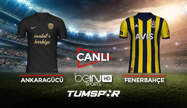 Ankaragücü Fenerbahçe maçı canlı izle! BeIN Sports Ankaragücü FB maçı canlı skor takip