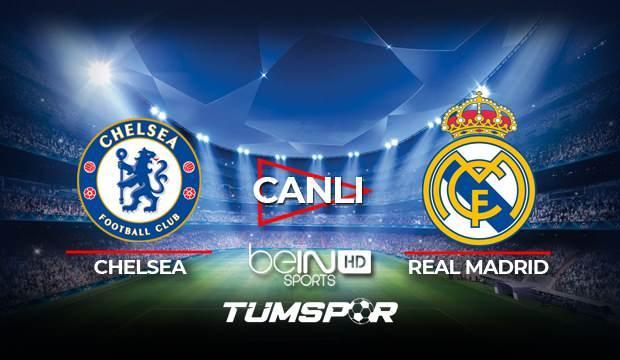 Chelsea Real Madrid maçı canlı izle! BeIN Sports Şampiyonlar Ligi Chelsea Madrid maçı canlı skor