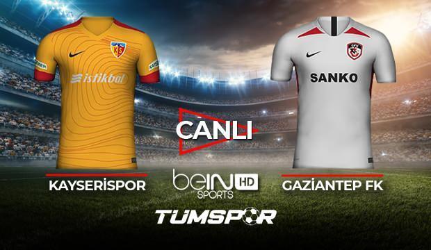 Kayserispor Gaziantep FK maçı canlı izle! BeIN Sports Kayseri Antep maçı canlı skor takip!