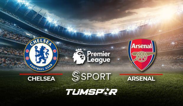 Chelsea Arsenal maçı canlı izle! S Sport Chelsea Arsenal canlı skor takip!