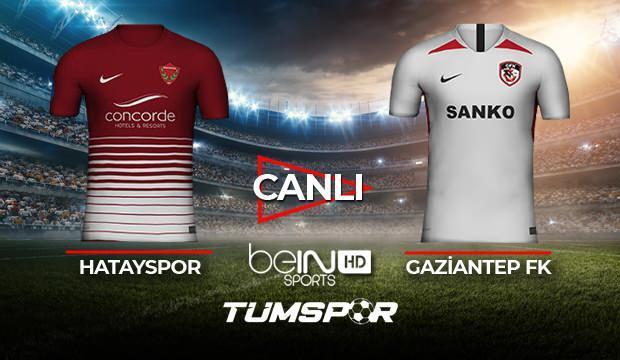Hatayspor Gaziantep FK maçı canlı izle! BeIN Sports Hatay Antep maçı canlı skor takip!