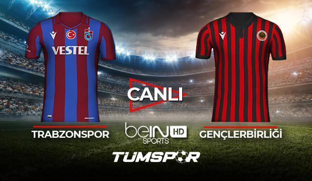Trabzonspor Gençlerbirliği maçı canlı izle! BeIN Sports TS Gençlerbirliği maçı canlı skor takip!