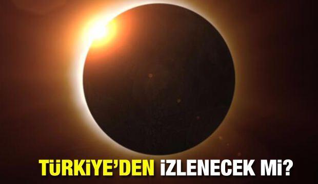 Güneş tutulması Türkiye'den gözükecek mi? Hangi illerden güneş tutulması izlenecek?