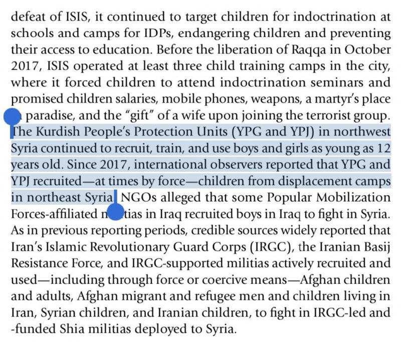 Aynı raporda, 2017'den beri ABD'nin destek verdiği YPG'nin de çocuk savaşçı kullandığı belirtiliyor.