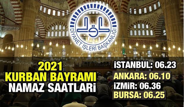 2021 Kurban Bayramı namazı saat kaçta? Diyanet İmsakiye: İstanbul Ankara İzmir İl İl Bayram namazı saatleri