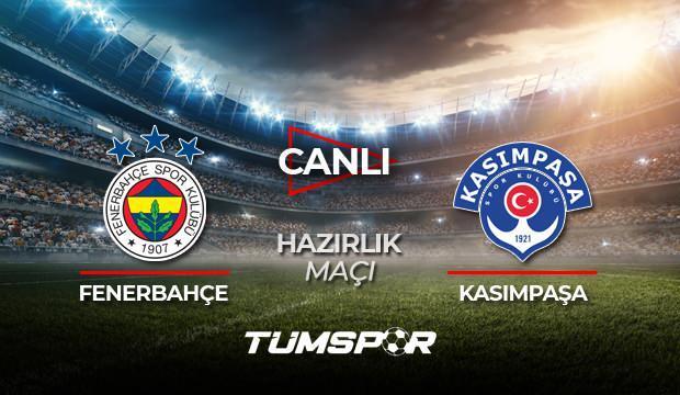 Fenerbahçe Kasımpaşa hazırlık maçı canlı izle! FB TV Fenerbahçe Youtube canlı skor takip!