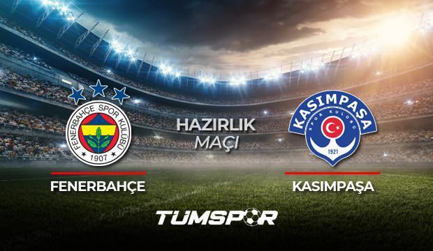 Fenerbahçe Kasımpaşa hazırlık maçı ne zaman saat kaçta hangi kanalda? İşte FB Kasımpaşa 11'leri!