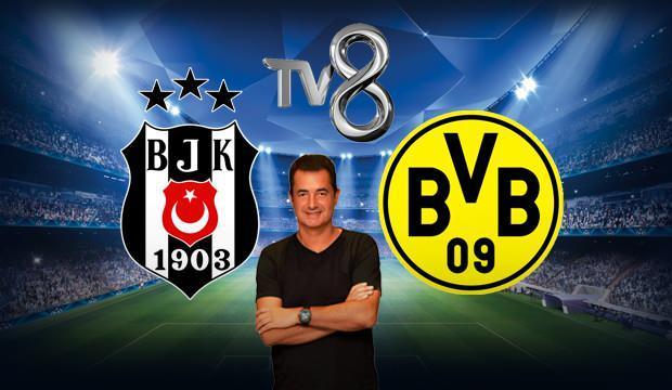 Beşiktaş Dortmund maçı TV8'den şifresiz yayınlanacak mı? Şampiyonlar Ligi maçı için Acun Ilıcalı...