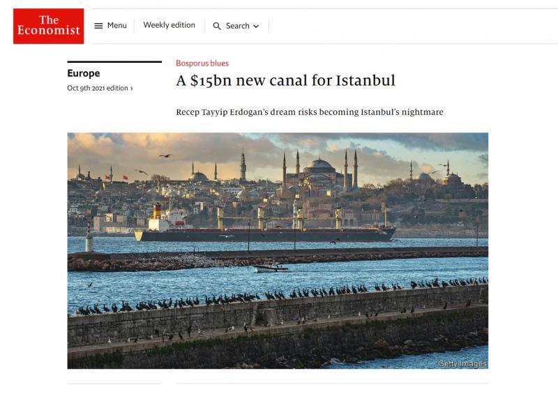 The Economist'in Kanal İstanbul hadsizliği: Erdoğan'ın rüyası İstanbul'un kabusu olabilir