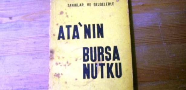 Atatürk'ün Bursa Nutku yalan mı?