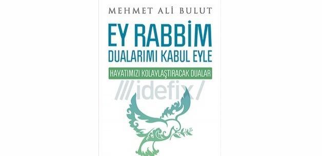 'Ey Rabbim Dualarımı Kabul Eyle' raflarda