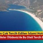 En çok tercih edilen islami hotel
