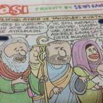 Gırgır'dan Musa peygambere ağır hakaretler