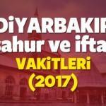Diyarbakır Ramazan İmsakiyesi 2017 Diyarbakır sahur ve iftar vakti