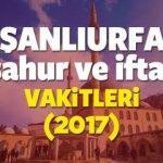 Şanlıurfa Ramazan İmsakiyesi 2017 Şanlıurfa iftar ve sahur vakti