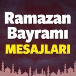 Ramazan Bayramı Resimli Mesajları! 2017 Bayram Mesajları