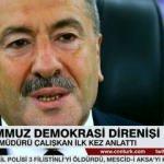 Mustafa Çalışkan ilk kez 15 Temmuz'u anlattı