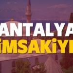 2018 Antalya imsakiye sahur ve iftar vakti! Sabah ve Akşam ezanı saati...