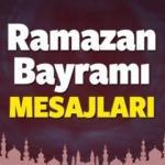En özel Ramazan Bayramı mesajları! Ramazan Bayramı'na resimli sözler!