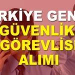 İŞKUR Türkiye geneli en az ilkokul mezunu  güvenlik görevlisi alımı yapıyor!