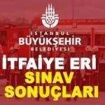 İBB İtfaiye Eri sınav sonucu öğrenme ekranı! İstanbul Büyükşehir Belediyesi...