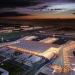 İstanbul Yeni Havalimanı'nda bizi neler bekliyor?