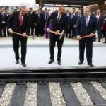 Çin ile Avrupa Türkiye aracılığıyla birleşecek