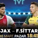 Ajax - Fortuna Sittard heyecanı TVT'de