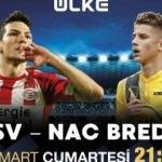 Lider PSV lig sonuncusu NAC Breda'yı ağırlıyor!