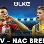 PSV - NAC Breda maçı ÜLKE TV'de