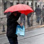 Dikkat! Meteoroloji'den 'kuvvetli yağış' uyarısı