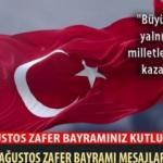 30 Ağustos Zafer Bayramı mesajları: En güzel 30 Ağustos Zafer Bayramı sözleri!