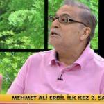 Mehmet Ali Erbil, gözyaşları içinde ilk kez anlattı