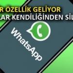 WhatsApp'a kendiliğinden silinen mesajlar geliyor!