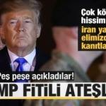 Trump fitili ateşledi! Peş peşe son dakika açıklamaları